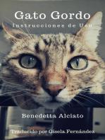 Gato Gordo. Instrucciones de uso