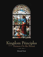 Kingdom Principles from the Sermon On the Mount