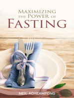 Maximizing the Power of Fasting