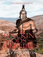 The Walking Gods Trilogy Omnibus