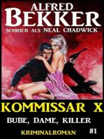 Alfred Bekker Kommissar X #1