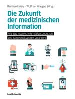 Die Zukunft der medizinischen Information