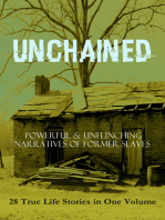 UNCHAINED - Powerful & Unflinching Narratives Of Former Slaves