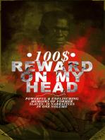 100$ REWARD ON MY HEAD – Powerful & Unflinching Memoirs Of Former Slaves