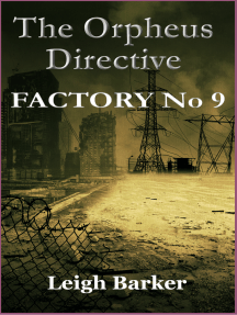Episode 3: Factory No 9