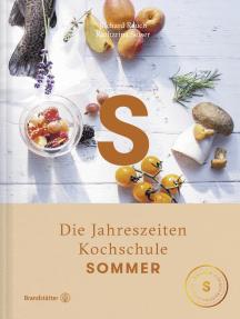 Sommer: Die Jahreszeiten Kochschule