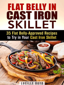 Flat Belly in Cast Iron Skillet; 35 Flat Belly-Approved Recipes to Try in Your Cast Iron Skillet: Weight Loss & Burn Fat
