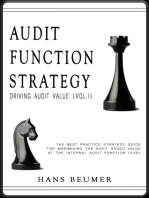 AUDIT FUNCTION STRATEGY (Driving Audit Value, Vol. I ) - The best practice strategy guide for maximising the audit added value at the Internal Audit Function level