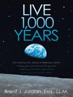 Live 1,000 Years