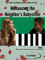 Romancing the Neighbor's Babysitter B2