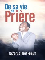 De sa Vie de Prière