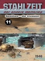 STAHLZEIT / Seelöwe – Die Invasion