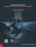 Crisis económica: La globalización y su impacto en los Derechos Humanos