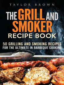 The Grill and Smoker Recipe Book: 50 Grilling and Smoking Recipes for the Ultimate in Barbeque Cooking: Foil Packet Recipes