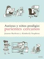 Autistas y niños prodigio: parientes cercanos