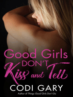 Good Girls Don't Kiss and Tell