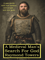 A Medieval Man's Search For God