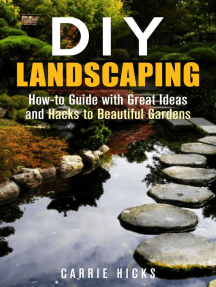 DIY Landscaping: How-to Guide with Great Ideas and Hacks to Beautiful Gardens: Low-Maintenance Garden