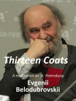 Thirteen Coats