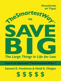 TheSmartestWay to Save Big: The Large Things in Life for Less