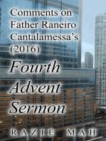 Comments on Father Reniero Cantalamessa's (2016) Fourth Advent Sermon