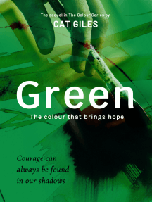 Green: The Colour That Brings Hope