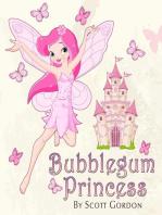 Bubblegum Princess