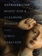 Refrigerated Music for a Gleaming Woman
