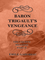 Baron Trigault's Vengeance (The Count's Millions Part II)