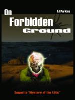 On Forbidden Ground