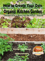 How to Create Your Own Organic Kitchen Garden
