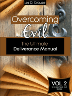 Overcoming Evil - The Ultimate Deliverance Manual