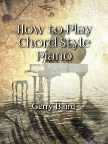 How to Play Chord Style Piano