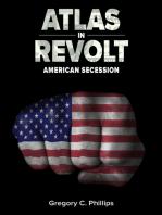 Atlas in Revolt - American Secession (Bk II)