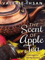The Scent of Apple Tea