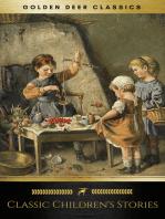 Classic Children's Stories (Golden Deer Classics)