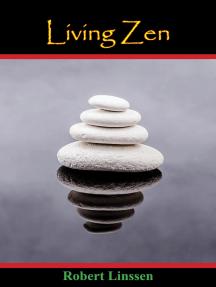 Living Zen [Second Edition]