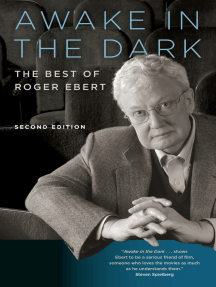 Awake in the Dark: The Best of Roger Ebert: Second Edition