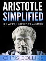Aristotle Simplified. The Life, Works, and Quotes of Aristotle.