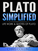 Plato Simplified. The Life, Works, and Quotes of Plato.