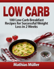 Low Carb Recipes: 100 Low Carb Breakfast Recipes for Successful Weight Loss in 2 Weeks: Low Carb, #1