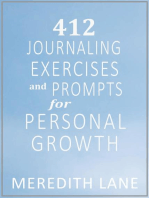 412 Journaling Exercises and Prompts For Personal Growth
