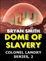 Dome Of Slavery