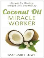 Coconut Oil, Miracle Worker