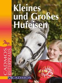 Kleines und großes Hufeisen: Cadmos Reiterparxis