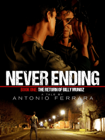 Never Ending: Book 1: The Return of Billy Munoz