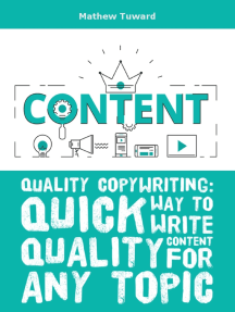 Quality Copywriting: Quick Way to Write Quality Content for Any Topic