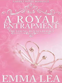 A Royal Entrapment: The Young Royals, #3