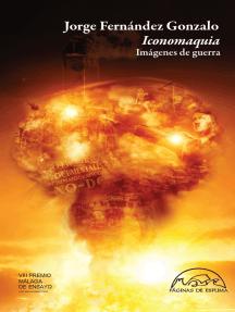 Iconomaquia: Imágenes de guerra