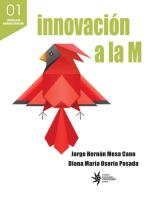 Innovación a la M